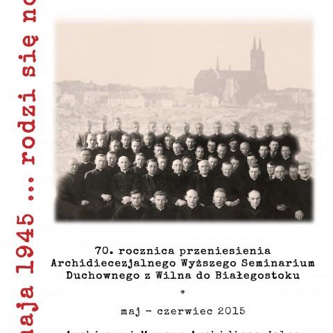 70. lecie naszego seminarium